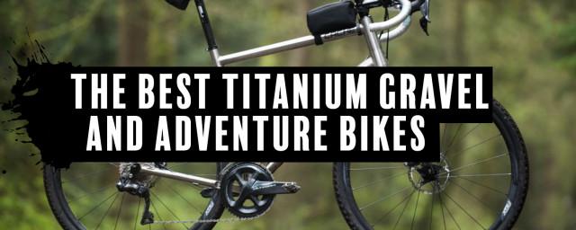 best-ti-gravel-adventure-bikes.jpg