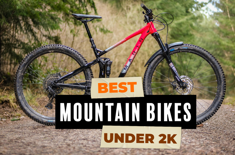 Best Mountain Bikes You Can Buy For Under 2 000 Tried And