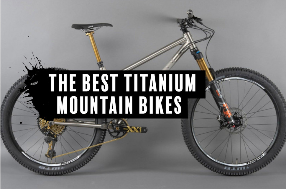the best titanium mountain bikes you can buy | off-road.cc  off road - road.cc
